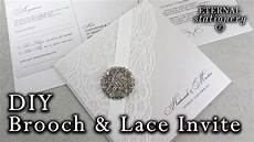 diy wedding invitation elegant brooch and lace how to