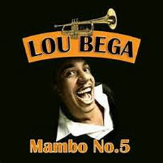 Mambo Nr 5 - mambo number 5 lou bega s cover version by