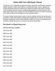 car repair manual download 2009 volvo v70 electronic valve timing 2009 volvo s80 repair manual online