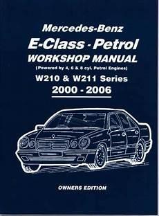 free download parts manuals 2000 mercedes benz e class interior lighting mercedes benz e class petrol w210 w211 series 2000 2006 workshop manual brooklands books ltd uk
