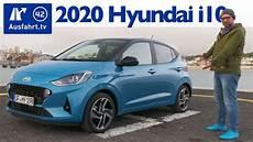 2020 hyundai i10 1 2 mpi 84ps 5mt style kaufberatung