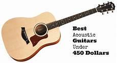 top acoustic guitars the best acoustic guitars 450 dollars 2019 guitarhabits