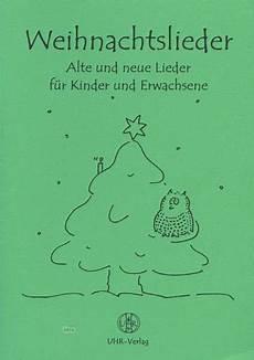 verschiedene weihnachtslieder alte und neue lieder f 252 r