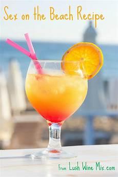 sex on the beach cocktail lush wine mixlush wine mix