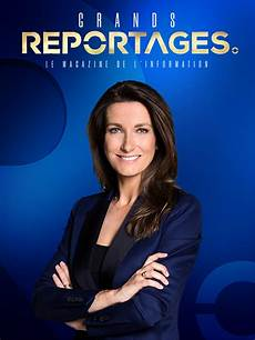 Grands Reportages Replay En Tf1