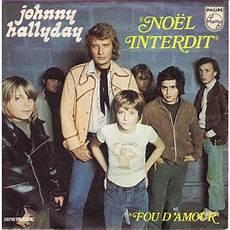 Noel Interdit Fou D Amour De Johnny Hallyday Sp