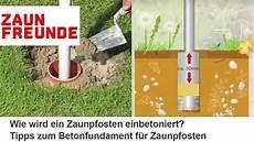 einfaches fundament aus beton f 252 r zaunpfosten erstellen