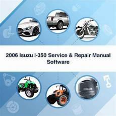 car repair manuals online free 2006 isuzu i 280 head up display 2006 isuzu i 350 service repair manual software download manual
