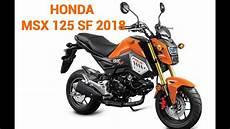 2018 honda gom125 new honda msx 125 sf 2018 in malaysia