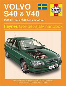 online car repair manuals free 2000 volvo v40 electronic throttle control volvo s40 and v40 service and repair manual haynes 1996 2004 new sagin workshop car manuals