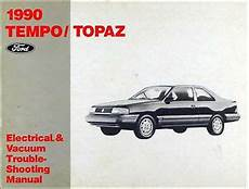 car owners manuals for sale 1985 mercury topaz lane departure warning 1990 ford tempo mercury topaz electrical and vacuum troubleshooting manual 90 ebay