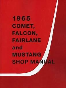 service and repair manuals 1965 ford mustang electronic throttle control 1965 ford comet falcon fairlane mustang oem service manual in paper format detroit iron