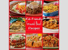 25 Kid Friendly Ground Beef Recipes   MrFood.com