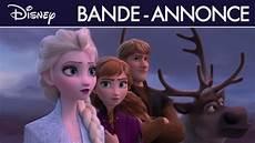 La Reine Des Neiges 2 Premi 232 Re Bande Annonce I Disney