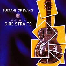sultans of swing acoustic dire straits sultans of swing the best of sound