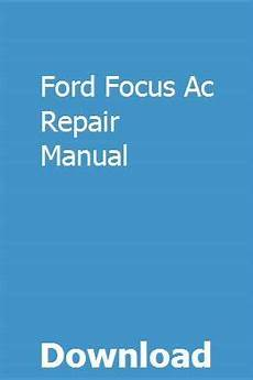 chilton car manuals free download 2008 ford focus on board diagnostic system ford focus ac repair manual repair manuals chilton repair manual new ford focus