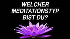 3 meditationsarten welche ist die beste f 252 r mich