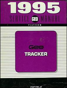 old cars and repair manuals free 1995 geo prizm electronic toll collection 1995 geo tracker repair shop manual original