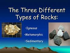 ppt the three different types of rocks powerpoint presentation id 6694657
