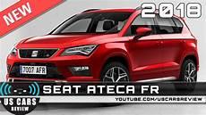 new 2018 seat ateca fr review news interior exterior