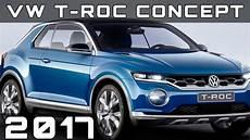 2017 Volkswagen T Roc Concept Review