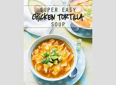 easy chicken tortilla soup_image