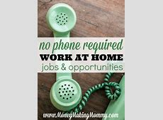 Are There Any Legitimate Work From Home Jobs,23 Best Non-Phone Work-At-Home Jobs (If You Want A High,Legitimate no cost work from home jobs|2020-03-31