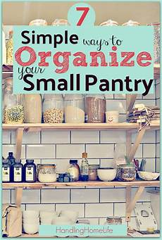 Kitchen Organization Meaning by 7 Awesome Tips To Organize Small Pantry