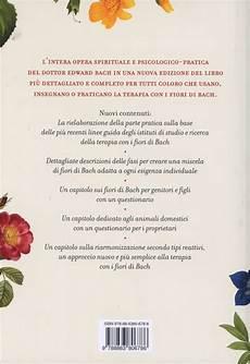 libro fiori di bach il grande libro dei fiori di bach libro di mechthild