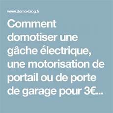 comment programmer une telecommande de porte de garage comment domotiser une g 226 che 233 lectrique une motorisation