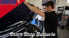 Wechseln Einer Start Stop Batterie Konrad Tv