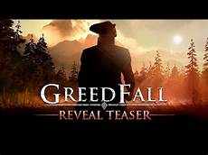 greedfall reveal everything en on mil said or say nothing greedfall reveal teaser youtube