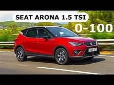 Seat Arona 1 5 Tsi Evo 0 100 Km H