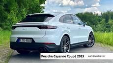 porsche cayenne ps 2019 porsche cayenne coup 233 das 340 ps modell im