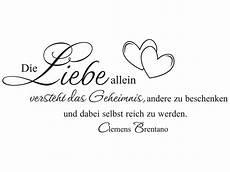 Die Liebe Allein Versteht Das Geheimnis Andere Zu Beschenken Und Dabei Selbst Reich Zu Werden - wandtattoo die liebe allein versteht das geheimnis