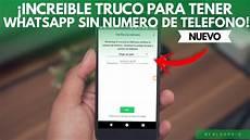 161 increible truco tener whatsapp numero de telefono trucos whatsapp aledroid youtube