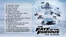 Soundtrack The Fate Of The Furious Fast Furious 8