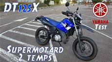 Supermotard 2 Temps Quot Yamaha Dtx 125 Quot