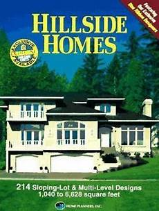 hillside house plans for sloping lots hillside homes 214 sloping lot and multi level designs