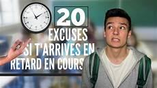 au cours 20 excuses pour arriver en retard en cours