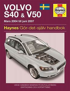 old cars and repair manuals free 2004 volvo v40 on board diagnostic system volvo s40 and v50 mars 2004 juni 2007 haynes repair
