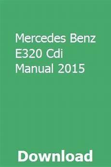 car maintenance manuals 1998 mercedes benz e class interior lighting mercedes benz e320 cdi manual 2015 mercedes benz used mercedes benz benz