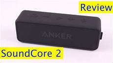 anker soundcore 2 test anker soundcore 2 review and sound test