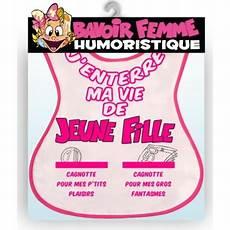 Bavoir Humoristique J Enterre Ma Vie De Fille