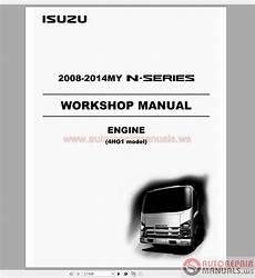 motor auto repair manual 2007 isuzu i series interior lighting isuzu 2008 2014my n series lg4hg we 0871 4hg1 workshop manual auto repair manual forum heavy
