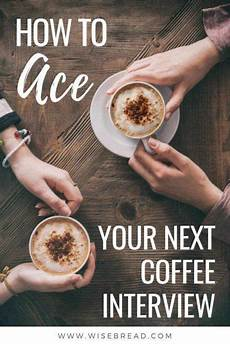 how a conversation coffee could change your how to ace your next coffee how to