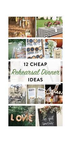 12 cheap rehearsal dinner ideas for the modern love the day