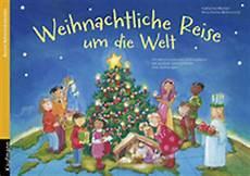 reise um die welt weihnachtliche reise um die welt evangelisations zentrum