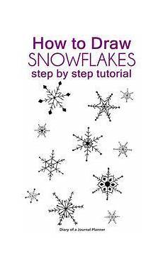 Schneeflocken Malvorlagen Tutorial How To Draw A Snowflake Easy Snowflake Drawing Step By