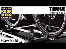 thule proride 598 thule proride 598 roof mounted bike carrier how to fit